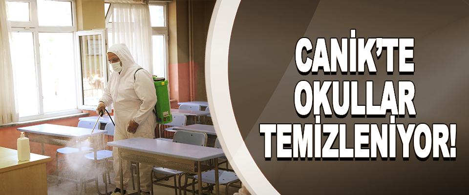 Canik'te okullar temizleniyor!