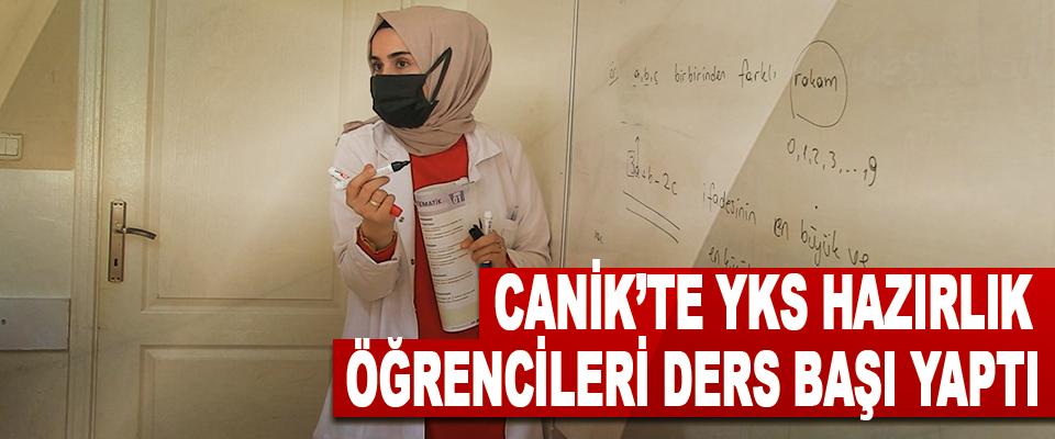 Canik'te YKS Hazırlık Öğrencileri Ders Başı Yaptı