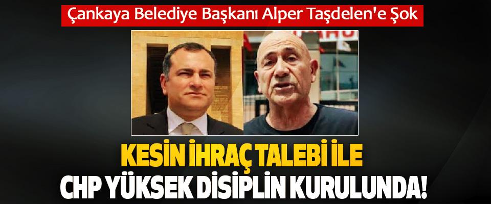 Çankaya Belediye Başkanı Alper Taşdelen'e Şok
