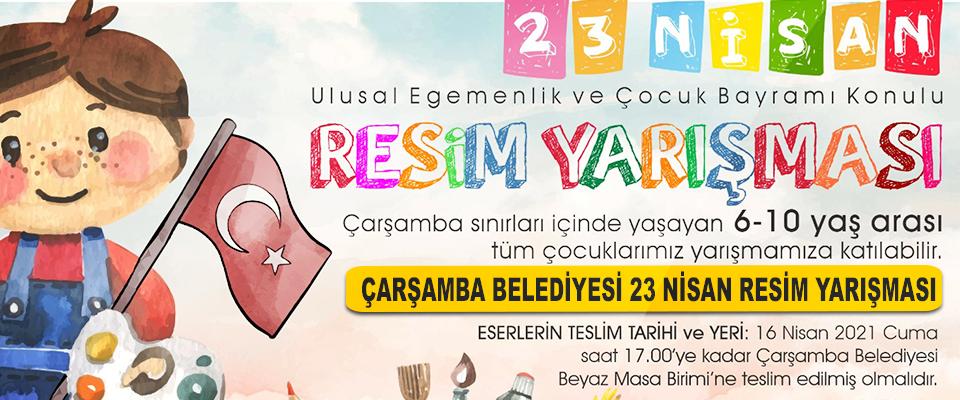 Çarşamba Belediyesi 23 Nisan Resim Yarışması