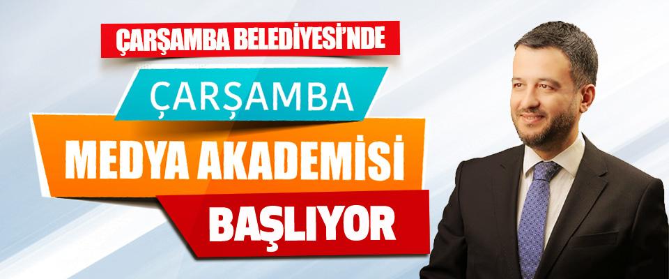 """Çarşamba Belediyesi'nde """"Çarşamba Medya Akademisi"""" Başlıyor"""
