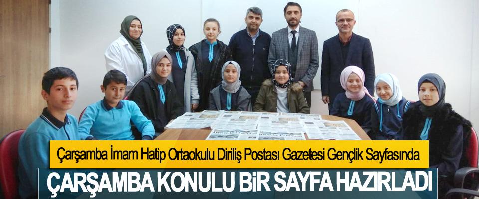 Çarşamba İmam Hatip Ortaokulu Diriliş Postası Gazetesi Gençlik Sayfasında Çarşamba Konulu Bir Sayfa Hazırladı