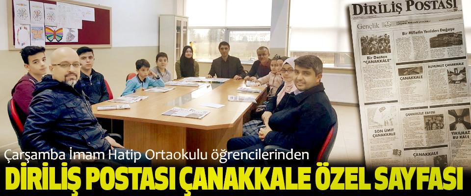 Çarşamba İmam Hatip Ortaokulu öğrencilerinden Diriliş Postası Çanakkale Özel Sayfası