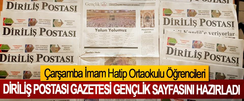 Çarşamba İmam Hatip Ortaokulu Öğrencileri Diriliş Postası Gazetesi Gençlik sayfasını hazırladı