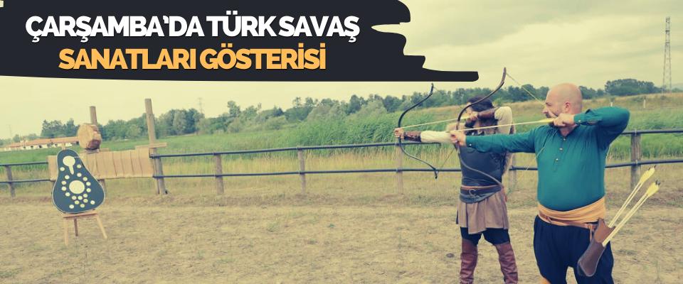 Çarşamba'da Türk Savaş Sanatları Gösterisi