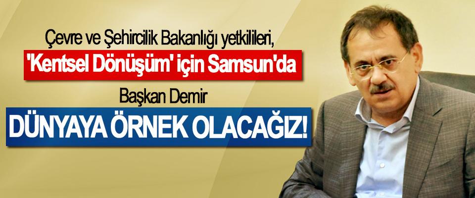 Çevre ve Şehircilik Bakanlığı yetkilileri, 'Kentsel Dönüşüm' için Samsun'da