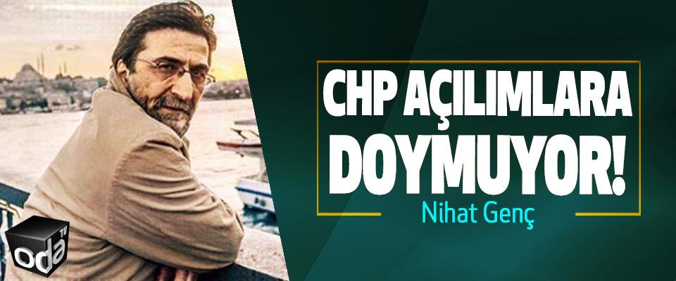 CHP Açılımlara Doymuyor!