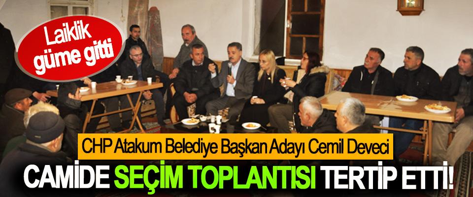 CHP Atakum Belediye Başkan Adayı Cemil Deveci Camide seçim toplantısı tertip etti!