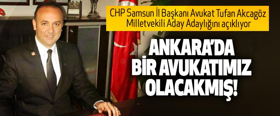 CHP Samsun İl Başkanı Avukat Tufan Akcagöz Milletvekili Aday Adaylığını açıklıyor