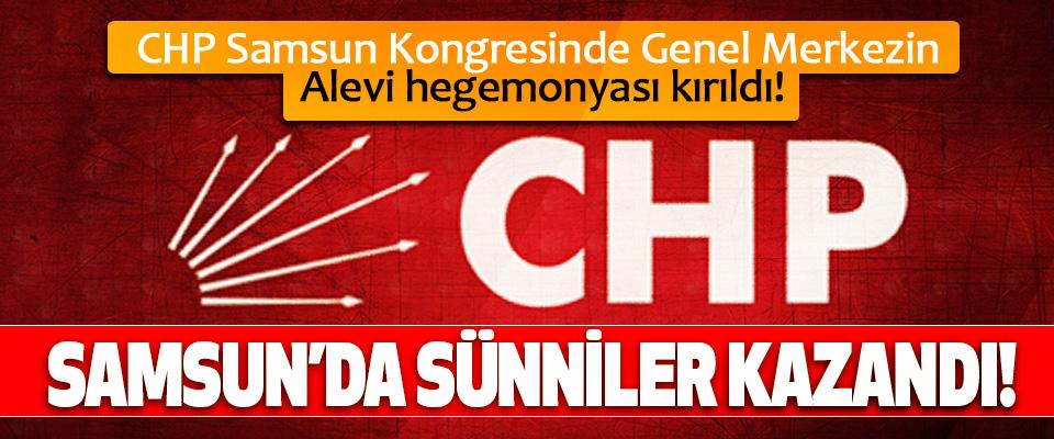 CHP Samsun Kongresinde Genel Merkezin Alevi hegemonyası kırıldı!