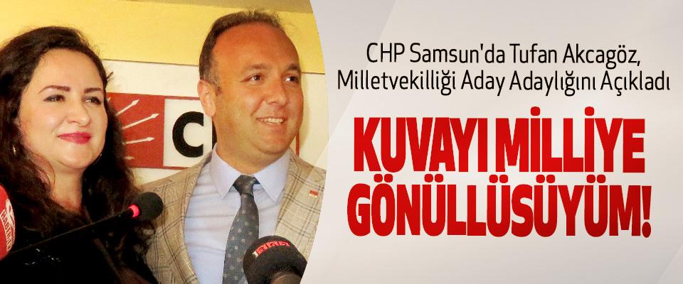 CHP Samsun'da Tufan Akcagöz, milletvekilliği aday adaylığını açıkladı