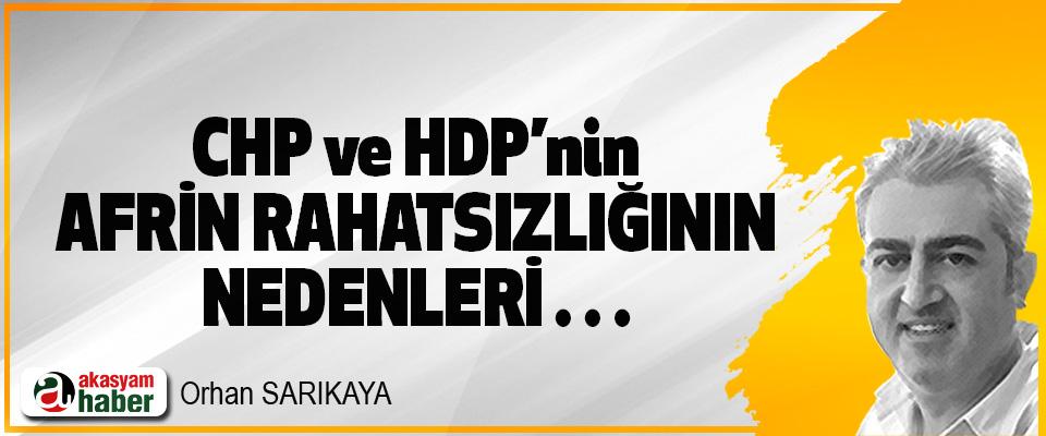CHP ve HDP'nin Afrin Rahatsızlığının Nedenleri…