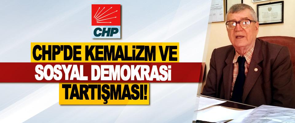 CHP'de Kemalizm Ve Sosyal Demokrasi Tartışması!