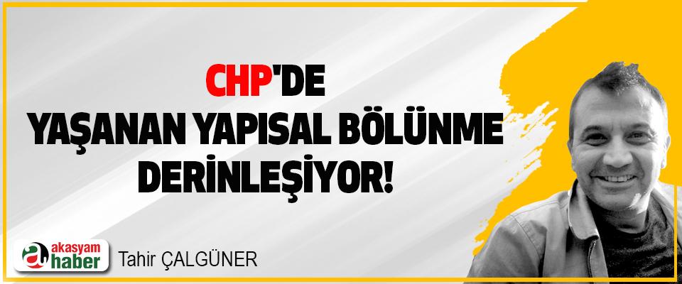 CHP'de Yaşanan Yapısal Bölünme Derinleşiyor!