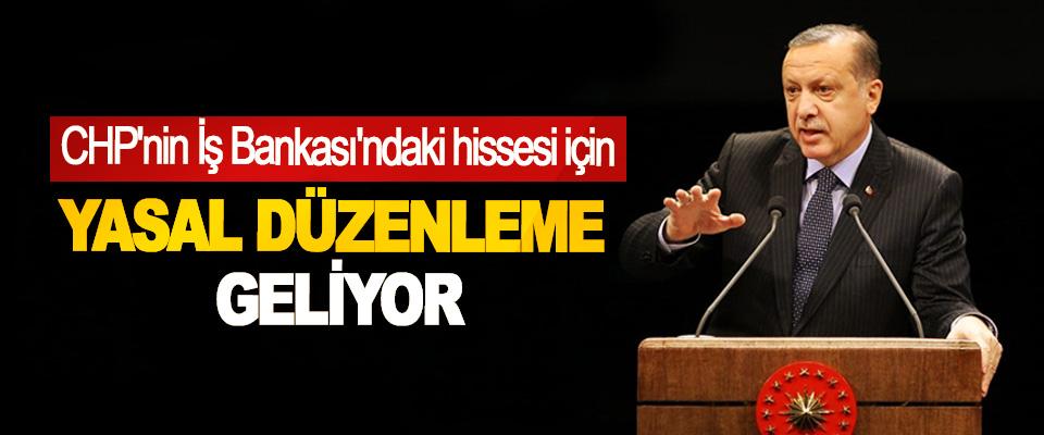 CHP'nin İş Bankası'ndaki hissesi için Yasal Düzenleme Geliyor
