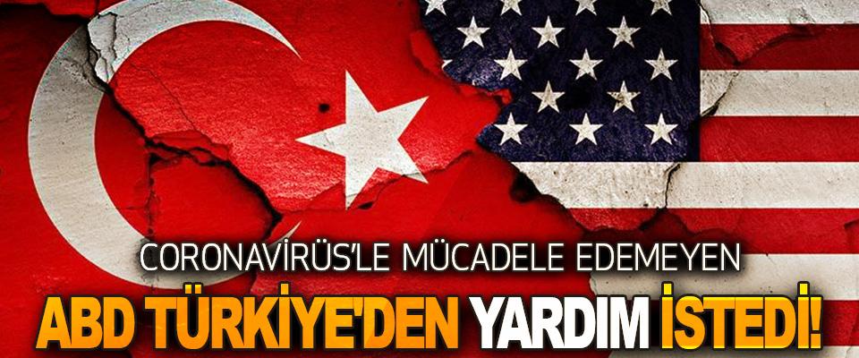 Coronavirüs'le Mücadele Edemeyen ABD Türkiye'den Yardım İstedi!