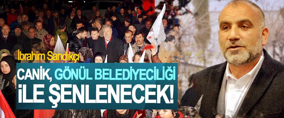 Cumhur İttifakı AK Parti Belediye Başkan Adayı İbrahim Sandıkçı:Canik, gönül belediyeciliği ile şenlenecek!