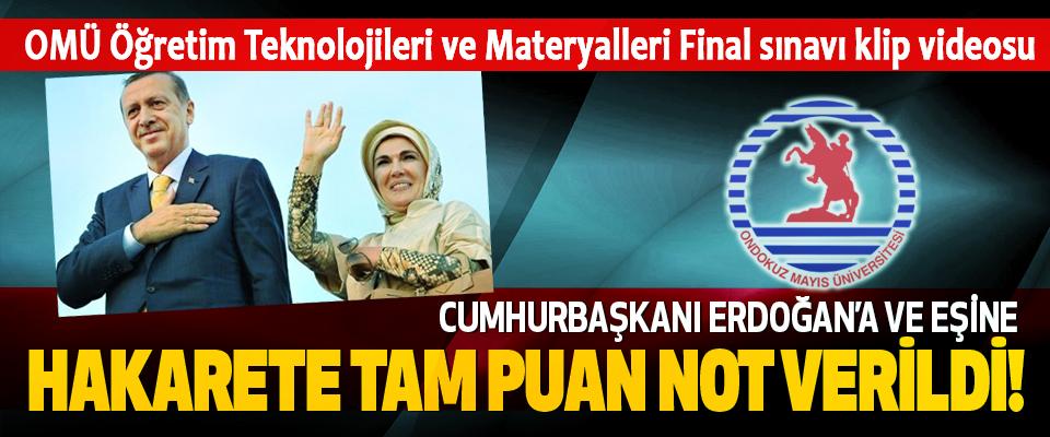 Cumhurbaşkanı Erdoğan'a ve eşine hakarete tam puan not verildi!