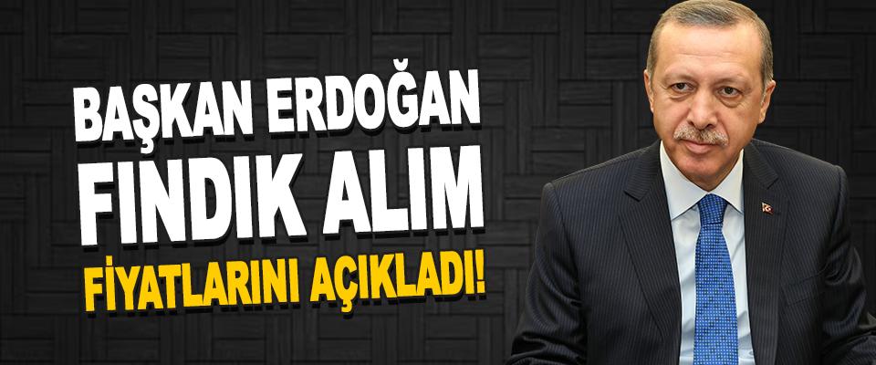 Cumhurbaşkanı Erdoğan Fındık Alım Fiyatlarını Açıkladı!