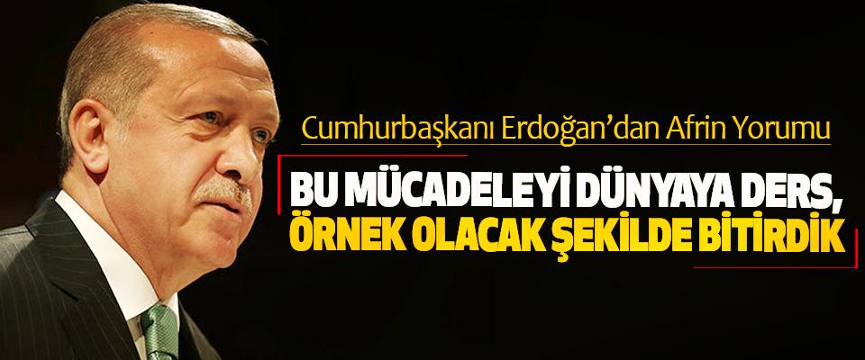 Cumhurbaşkanı Erdoğan'dan Afrin Yorumu