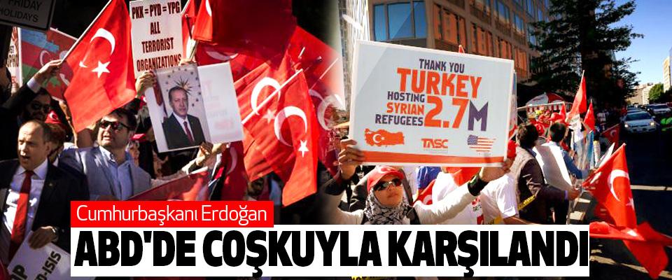 Cumhurbaşkanı Erdoğan Abd'de Coşkuyla Karşılandı