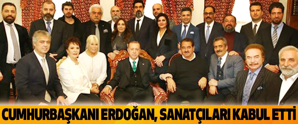 Cumhurbaşkanı Erdoğan, Sanatçıları Kabul Etti