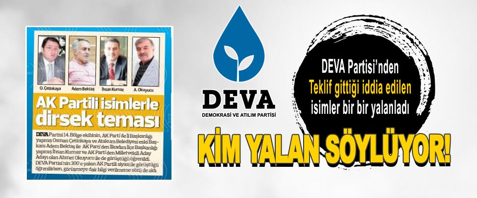 DEVA Partisi'nden Teklif Gittiği İddia Edilen İsimler Bir Bir Yalanladı