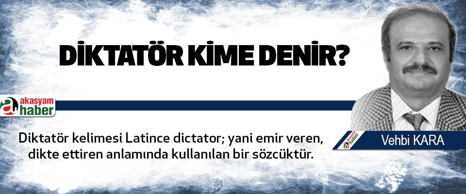Diktatör Kime denir?
