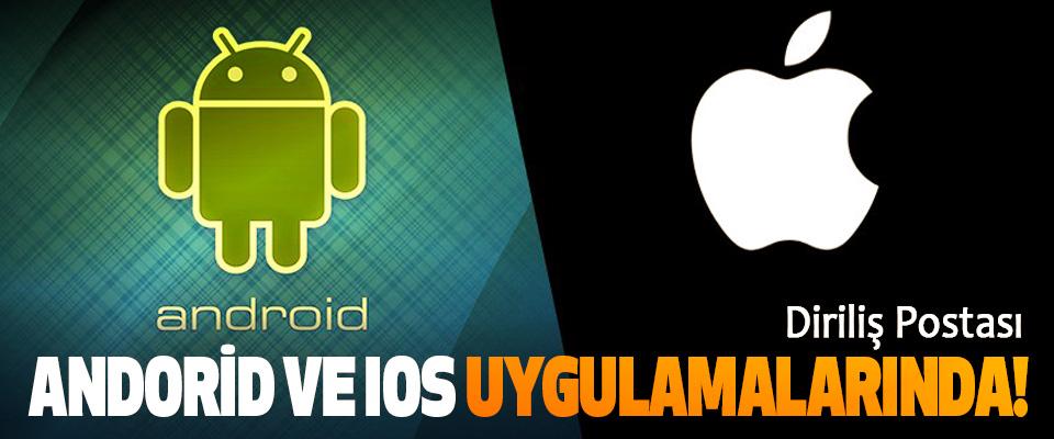 Diriliş Postası Android ve IOS Uygulamalarında!