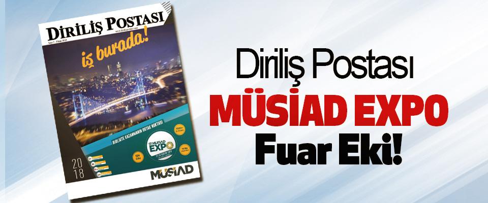 Diriliş Postası MÜSİAD EXPO Fuar Eki!