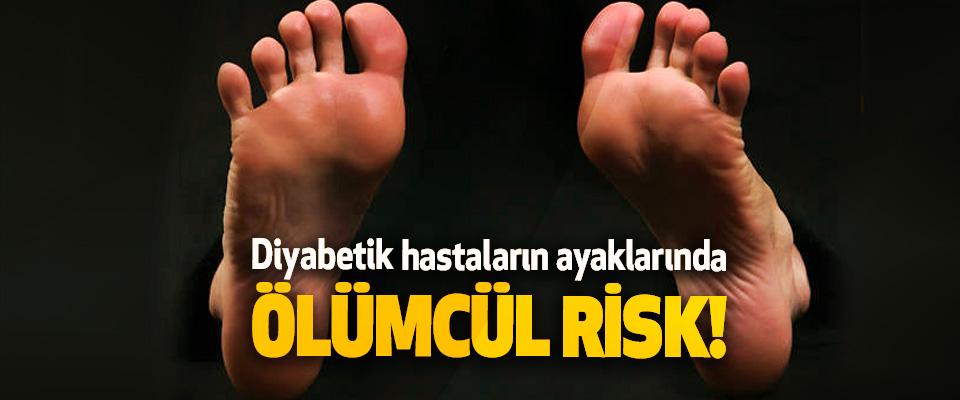 Diyabetik hastaların ayaklarında ölümcül risk!