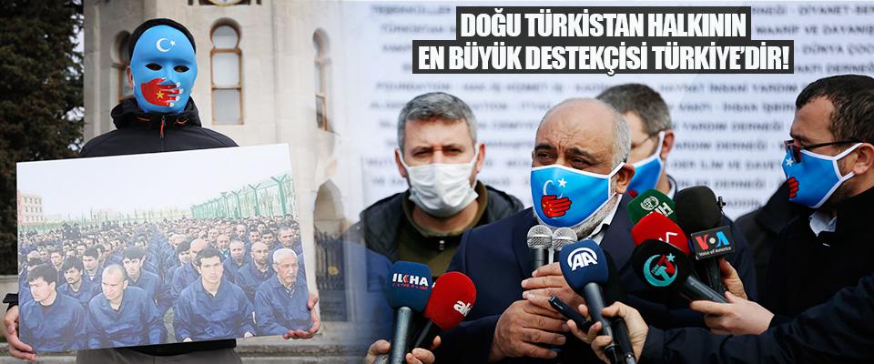 Doğu Türkistan Halkının En Büyük Destekçisi Türkiye'dir!