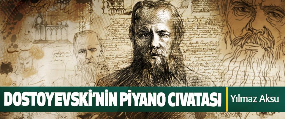 Dostoyevski'nin Piyano Cıvatası