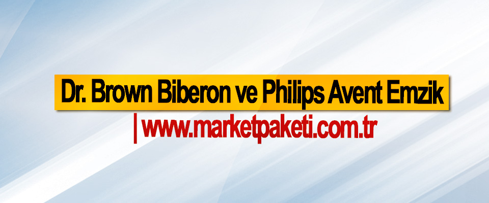Dr. Brown Biberon ve Philips Avent Emzik | www.marketpaketi.com.tr
