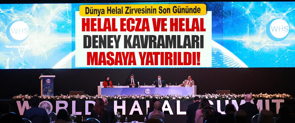 Dünya Helal Zirvesinin Son Gününde Helal Ecza ve Helal Deney Kavramları Masaya Yatırıldı!
