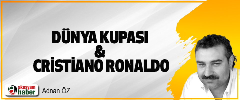Dünya Kupası & Cristiano Ronaldo
