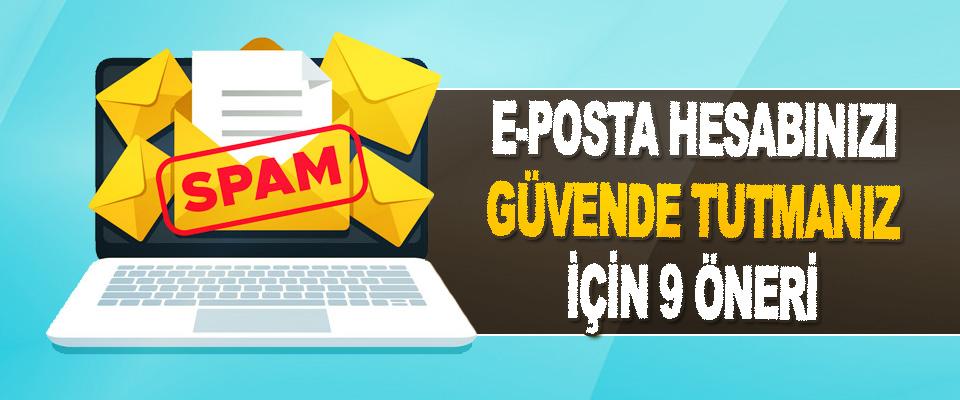 E-Posta Hesabınızı Güvende Tutmanız İçin 9 Öneri