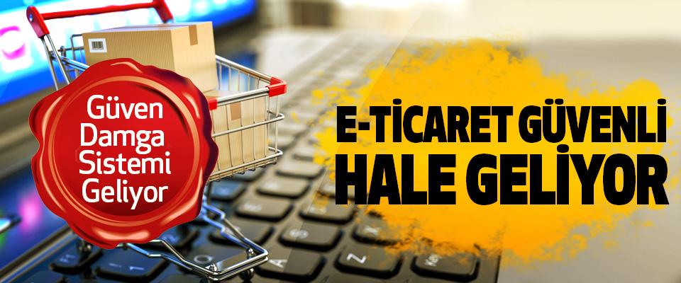 E-Ticaret Güvenli Hale Geliyor