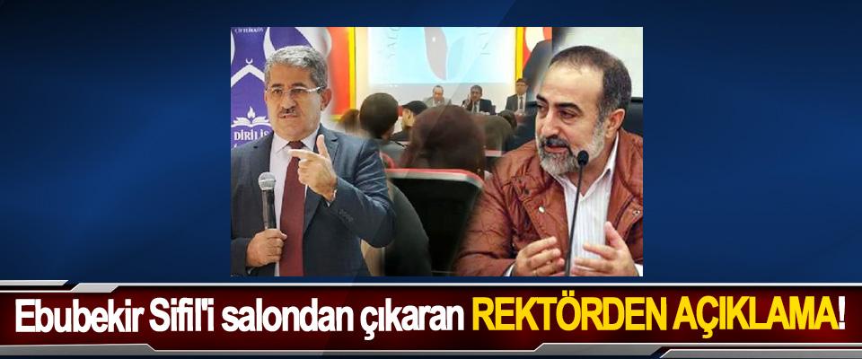 Ebubekir Sifil'i salondan çıkaran Rektörden Açıklama!