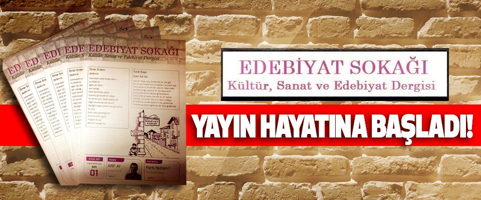 Edebiyat Sokağı Dergisi, Yayın Hayatına Başladı!