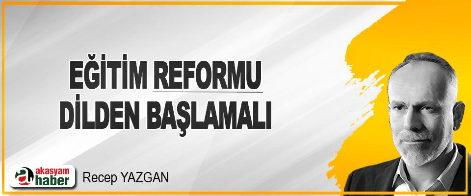Eğitim Reformu Dilden Başlamalı