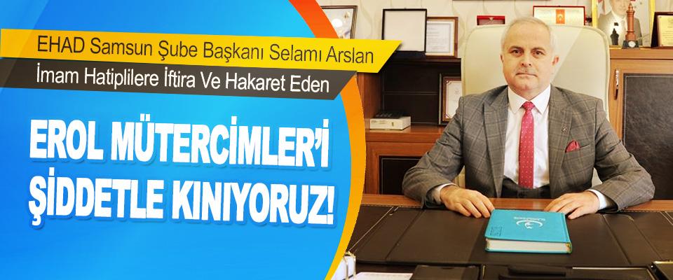 EHAD Samsun Şube Başkanı Dr. Selami Arslan