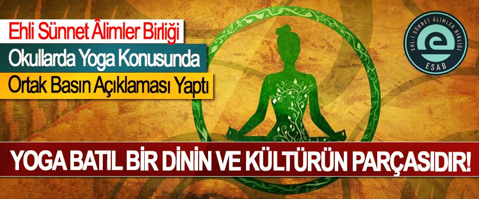 Ehli Sünnet Âlimler Birliği Okullarda Yoga Konusundaki Ortak Basın Açıklaması Yaptı