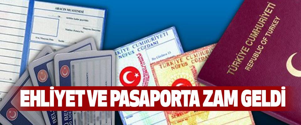 Ehliyet Ve Pasaporta Zam Geldi