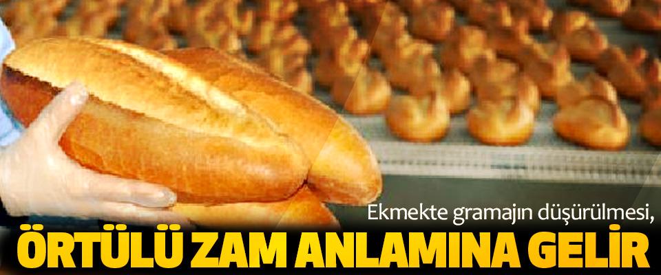 Ekmekte gramajın düşürülmesi, Örtülü Zam Anlamına Gelir