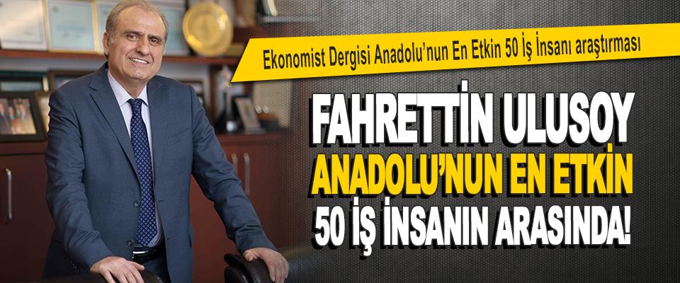 Ekonomist Dergisi Anadolu'nun En Etkin 50 İş İnsanı Araştırması