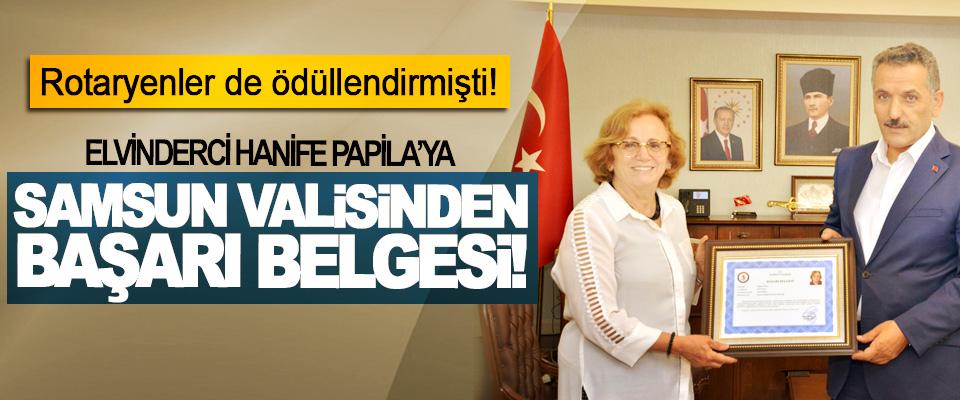 Elvinderci Hanife Papila'ya Samsun Valisinden başarı belgesi!