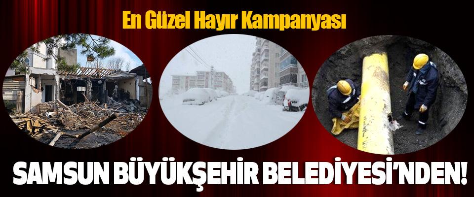 En Güzel Hayır Kampanyası Samsun büyükşehir belediyesi'nden!