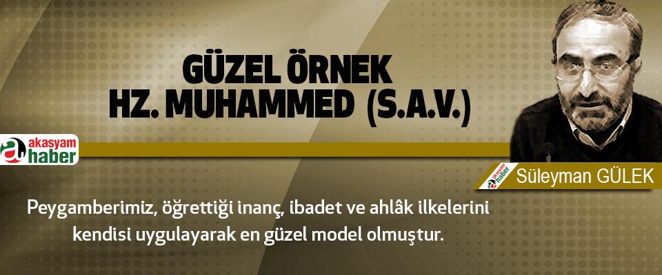 En güzel örnek hz. Muhammed  (s.a.v.)