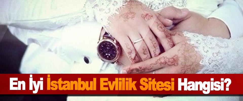 En İyi İstanbul Evlilik Sitesi Hangisi